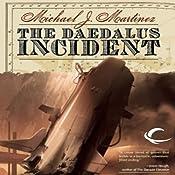 The Daedalus Incident | Michael J. Martinez