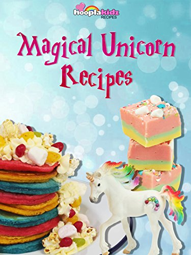 Magical Unicorn Recipes -