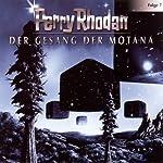 Der Gesang der Motana (Perry Rhodan Sternenozean 7)    div.