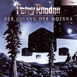 Der Gesang der Motana (Perry Rhodan Sternenozean 7)