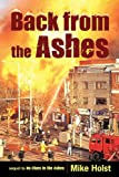 Back from the Ashes, Mike Holst, 1450257275