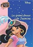 Ma Princesse préférée : Le grand amour de Jasmine