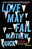 Love May Fail: A Novel