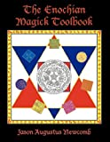 The Enochian Magick Toolbook