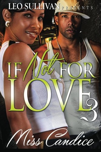 Read Online If Not For Love 3 (Volume 3) pdf epub