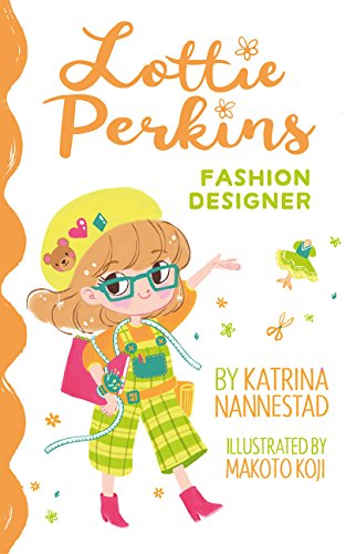 Lottie Perkins, Fashion Designer (Lottie Perkins, Book