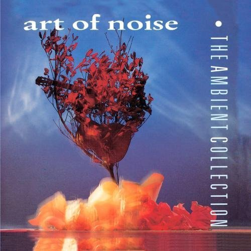 Ambient Collection, The by ART OF NOISE (2010) Audio CD