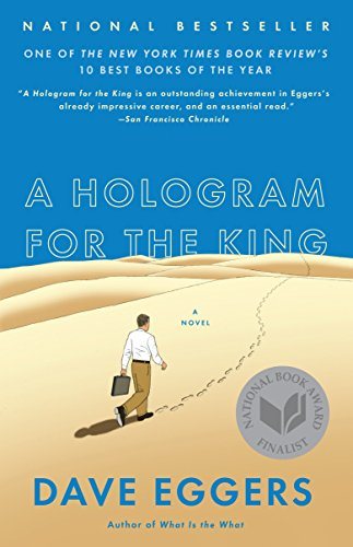 A Hologram for the King: A Novel -