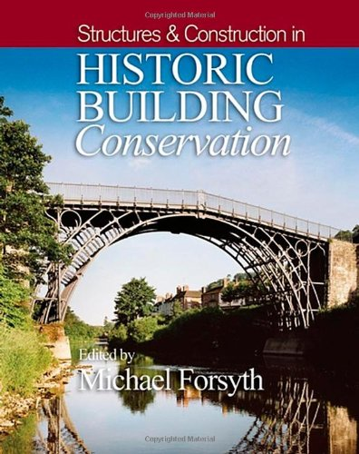 Structures and Construction in Historic Building Conservation
