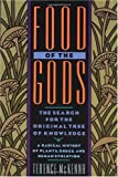 """Food of the Gods - The Search for the Original Tree of Knowledge A Radical History of Plants, Drugs, and Human Evolution"" av Terence McKenna"