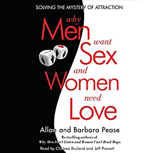 Why Men Want Sex and Women Need Love Audiobook
