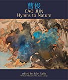 Cao Jun: Hymns to Nature