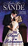 The Angel of an Astronomer (The Heirs of the Aristocracy Book 1) - Kindle edition by Sande, Linda Rae. Romance Kindle eBooks @ Amazon.com.