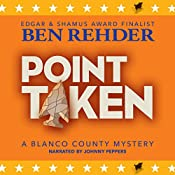 Point Taken: Blanco County Mysteries, Book 10 | Ben Rehder