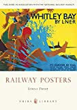 Railway Posters (Shire Library)