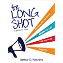 The Long Shot: A Political Farce