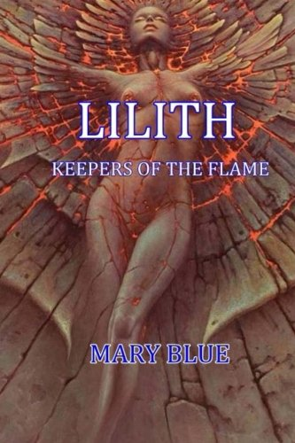 Lilith:  Keepers Of The Flame