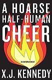 A Hoarse Half-human Cheer