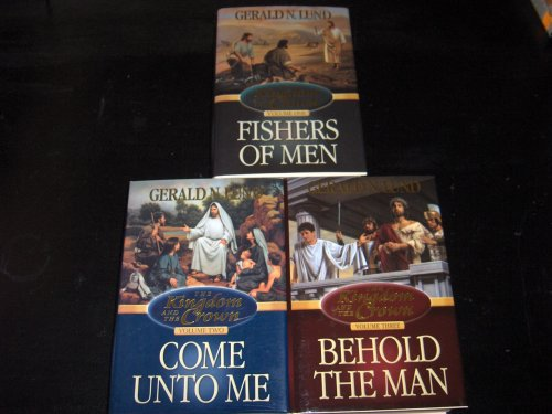 The Kingdom and the Crown Trilogy: Set Vols. 1-3 - Fishers of Men/Come Unto Me/Behold the Man pdf epub