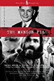 The Manson File: Charles Manson as revealed in letters, photos, stories, songs, art, testimony and documents. by Adam Parfrey (2011-09-18)