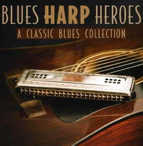 Blues Harp Bosses: Classic Blues Collection by Various Artists