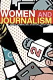 Women and Journalism, Deborah Chambers and Carole Fleming, 0415274443