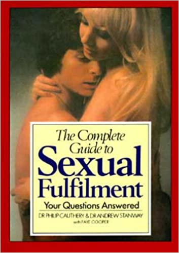 The Complete Guide to Sexual Fulfillment: Your Questions Answered.