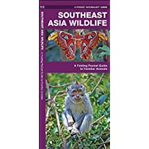 Southeast Asia Wildlife: A Folding Pocket Guide to Familiar Animals (Pocket Naturalist Guide) (A Pocket Naturalist Guide)