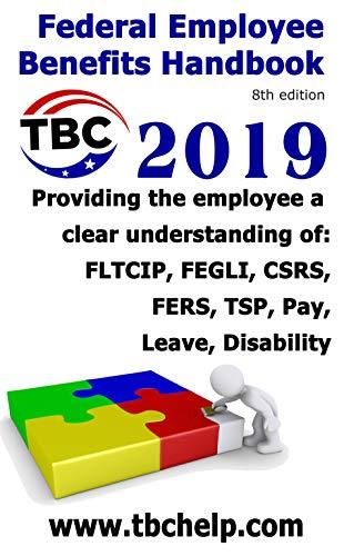 - Federal Employee Benefits Handbook (2019)