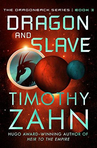 Dragon and Slave (The Dragonback Series Book - Dragon Da