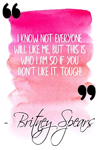 Download I Know Not Everyone Will Like Me, But This Is Who I Am So If You Don't Like It, Tough!: Pink Britney Spears Quote Designer Notebook pdf epub