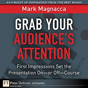 Grab Your Audience's Attention Hörbuch