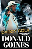 Daddy Cool, Donald Goines, 0758294646