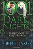 Tripped Out: A Blacktop Cowboys Novella