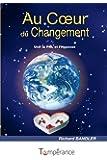 Au coeur du changement : Unir la PNL et l'hypnose