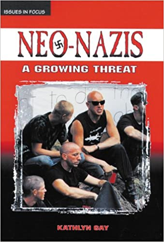 A Growing Threat Neo-Nazis