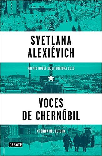 Voces de Chernóbil: Crónica del futuro (Historia): Amazon.es ...