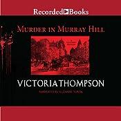 Murder in Murray Hill: A Gaslight Mystery, Book 16 | Victoria Thompson