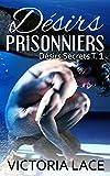 Désirs Prisonniers