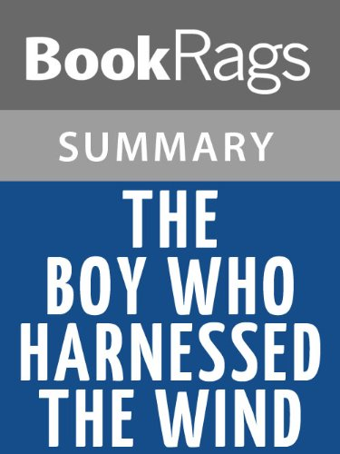 Summary & Study Guide The Boy Who Harnessed the Wind by William Kamkwamba