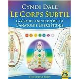 Corps subtil Le  La grande encyclopédie de l'anatomie... N.E