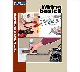 wiring basics (easy model railroading): lawrence hansen: 9780890245897:  amazon com: books