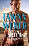 The SEAL's Highest Bidder: A Navy SEAL Reunion Romance