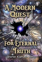 A Modern Quest For Eternal Truth