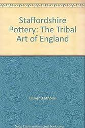 Staffordshire Pottery: Tribal Art of England