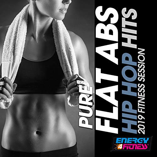Pure Flat Abs Hip Hop Hits 2019 Fitness Session