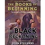 The Black Reckoning: Books of Beginning | John Stephens