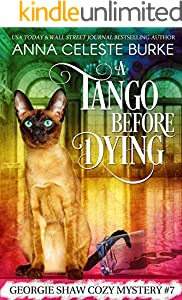 A Tango Before Dying Georgie Shaw Cozy Mystery #7 (Georgie Shaw Cozy Mystery Series)