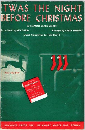 'TWAS THE NIGHT BEFORE CHRISTMAS (SATB) w/Piano Accompaniment