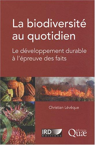La biodiversité au quotidien (French Edition)
